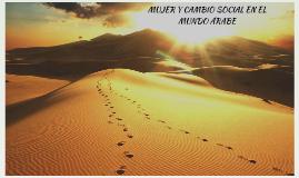MUJER Y CAMBIO SOCIAL EN EL MUNDO ÁRABE