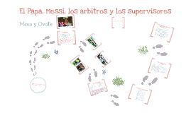 El Papa, Messi y Totin