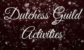 Dutchess ACTIVITIES