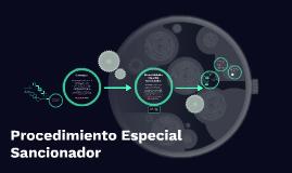 Copy of Procedimiento Especial Sancionador