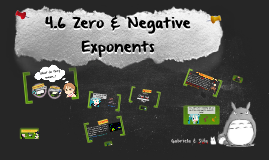 Chapter 4.6: Zero & Negative Exponents