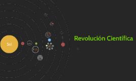 Copy of Revolución Científica