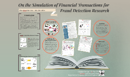 On the Simulation of Financial Transactions for Fraud Detection Research