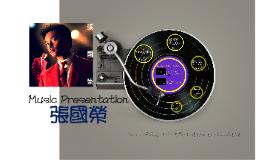 Copy of Music Presentation-張國榮