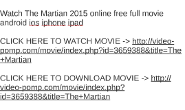 watch the martian 2015 online free full movie android ios ip by