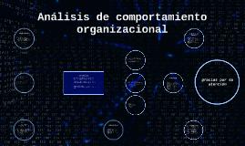 Copy of Analisis de comportamiento organisacional