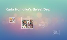 Karla Homolka's Sweet Deal