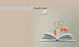 Orwell's Style