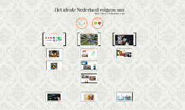 Het ideale Nederland (volgens ons)