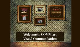 Intro COMM 215 - Visual Communication