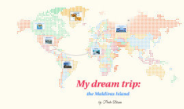 My dream trip