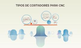 TIPOS DE CORTADORES PARA CNC