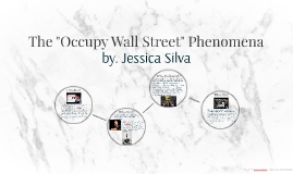 The Occupy Wall Street Phenomena