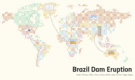 Brazil Dam Eruption