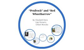 """Prufrock"" and ""Red Wheelbarrow"""