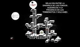 RELACIÓN ENTRE LA DINÁMICA DE LOS FONDOS OCEÁNICOS Y LA PRES