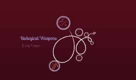 Copy of Biological Weapons