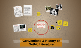 Conventions & History of Gothic Literature