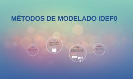MÉTODOS DE MODELADO IDEF0