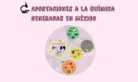 Aportaciònes a la quìmica generadas en Mèxico
