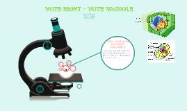 Vote For The Vacuole!