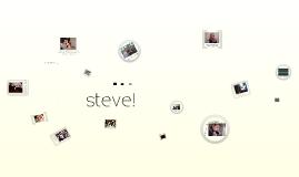 For Steve