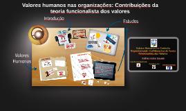 Valores humanos nas organizações: Contribuições da teoria fu