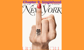 Chapter 9: Singlehood