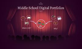 Middle School Digital Portfolios