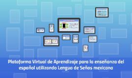 Plataforma Virtual de Aprendizaje para la enseñanza del espa
