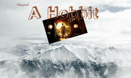 Copy of A Hobbit