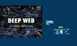 Copy of La Deep Web
