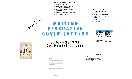 Writing Persuasive Cover Letters