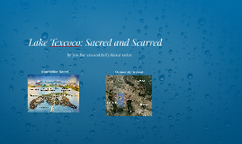 Lake Texcoco: Sacred and Scarred