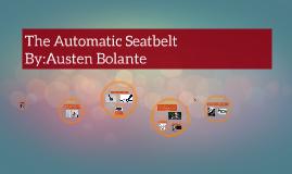 The Automatic Seatbelt