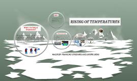 RISING OF TEMPERATURES