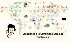 Conociendo la comunidad sorda de Guatemala