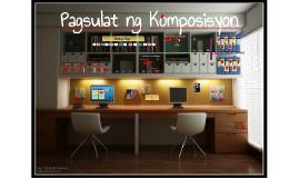 Copy of Pagsulat ng Komposisyon