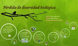 Pérdida de biodiversidad biológica