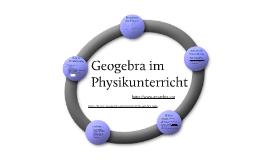 Geogebra im Physikunterricht