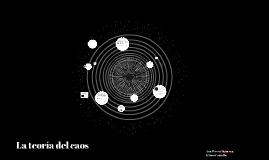 La teoría del caos