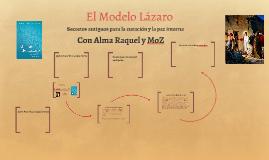 El Modelo Lázaro