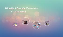 Mi Vaije A Cunaña Venezuela