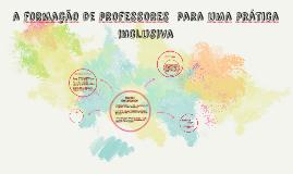 a formação de professores para uma prática inclusiva