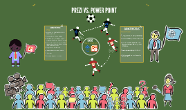 PREZI VS. POWER POINT