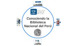 Conociendo la Biblioteca Nacional del Perú (sede San Borja)
