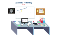 Copy of Channel Planning 2013