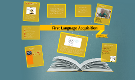 Copy of First Language Acquisition