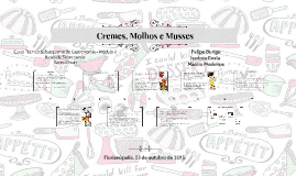 Copy of  Cremes, Molhos e Musses