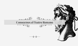 Conocemos el Teatro Romano